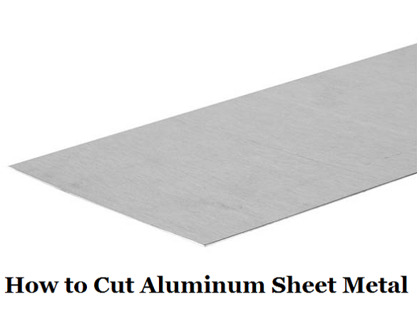How to Cut Aluminum Sheet Metal Fast | Best Way & Tool to Cut Aluminum Sheet | CNCLATHING