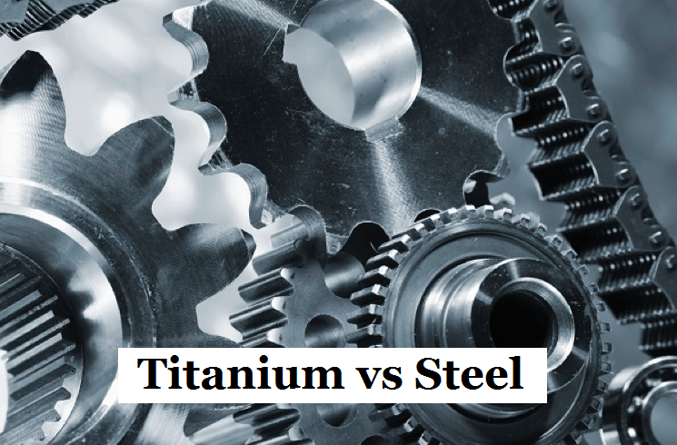 Titanium vs Steel, What's the Difference | Titanium and Steel Comparison | CNCLATHING